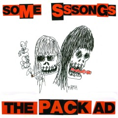 Some Sssongs - The Pack A.D.