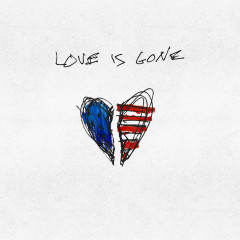 Love Is Gone - G-Eazy, Drew Love, JAHMED