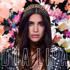 Be the One (Remixes) - Dua Lipa