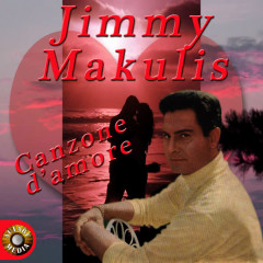 Canzone d'amore - Jimmy Makulis