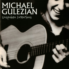 Unspoken Intentions - Michael Gulezian