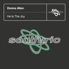 He Is The Joy - Donna Allen