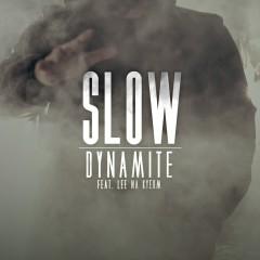 Slow - DYNAMITE, NULL