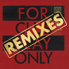 Red Light Green Light (For Club Play Only, Pt. 6 / Remixes) - Duke Dumont, Shaun Ross