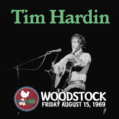 Live at Woodstock - Tim Hardin