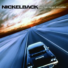 All the Right Reasons (Walmart Exclusive Edition) - Nickelback