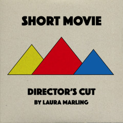 Short Movie (Director's Cut) - Laura Marling