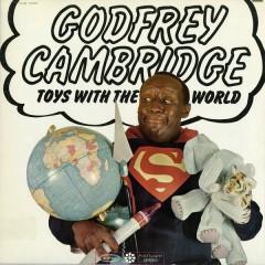 Toys With the World - Godfrey Cambridge