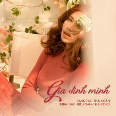 Gia Đình Mình (Single) - Nguyễn Kiều Oanh