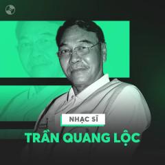 Album Những Sáng Tác Hay Nhất Của Trần Quang Lộc - Various Artists