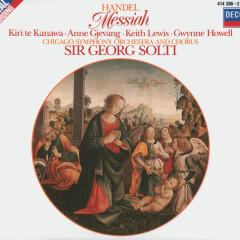 Handel: Messiah - Kiri Te Kanawa, Chicago Symphony Chorus, Chicago Symphony Orchestra, Sir Georg Solti