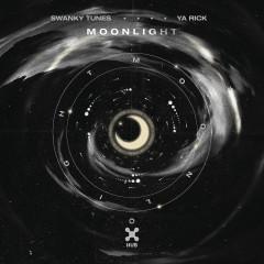 Moonlight - Swanky Tunes, Ya Rick