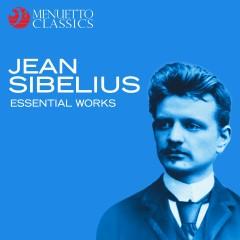 Jean Sibelius: Essential Works - Various Artists