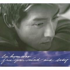 Free Your Mind & Body - Lee Hyun Woo