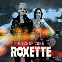 Piece Of Cake - Roxette