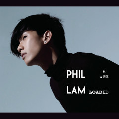 LOADED - Phil Lam
