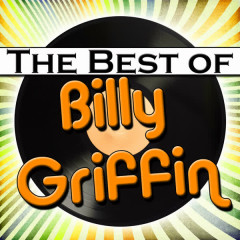 The Best of Billy Griffin - Billy Griffin