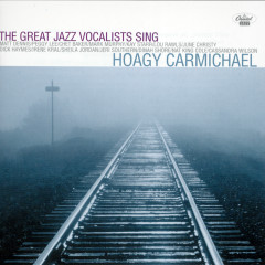 The Great Jazz Vocalists Sing Hoagy Carmichael - Various Artists