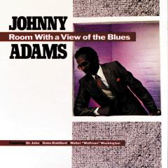 Room With A View Of The Blues - Johnny Adams, Dr. John, Duke Robillard, Walter