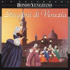 Stagioni di Venezia - Rondo Veneziano