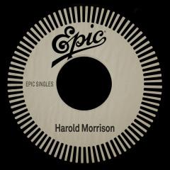 Epic Singles - Harold Morrison