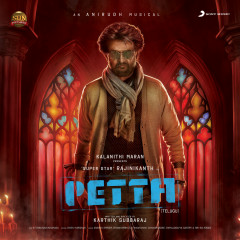 Petta (Telugu) (Original Motion Picture Soundtrack) - Anirudh Ravichander