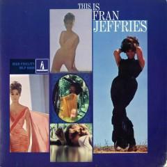 This Is Fran Jeffries