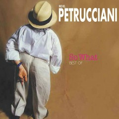 So What - Best Of - Michel Petrucciani