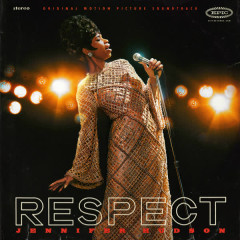RESPECT (Original Motion Picture Soundtrack) - Jennifer Hudson