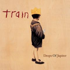Drops Of Jupiter - Train