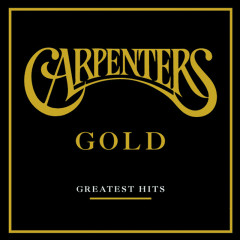 Gold - Greatest Hits - The Carpenters