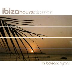 Ibiza House Classics