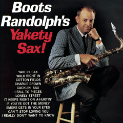 Boots Randolph's Yakety Sax! - Boots Randolph