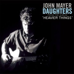 Daughters - John Mayer