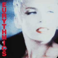 Be Yourself Tonight - Eurythmics