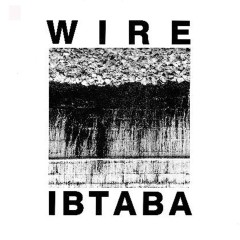 It's Beginning To And Back Again - Wire