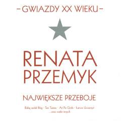 Gwiazdy XX wieku- Renata Przemyk - Renata Przemyk
