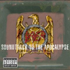 Soundtrack To The Apocalypse (Deluxe Version) - Slayer