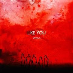 Like You (Single)
