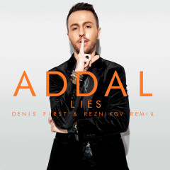 Lies (Denis First & Reznikov Remix) - Addal