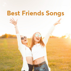 Best Friends Songs