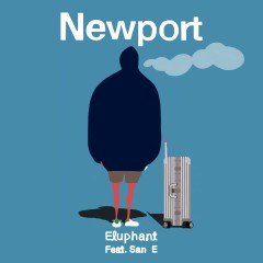 Newport (feat. San E) - Eluphant, San E