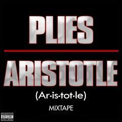 Aristotle Mixtape - Plies