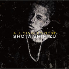 All Singles Best - Shota Shimizu