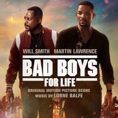 Bad Boys for Life (Original Motion Picture Score) - Lorne Balfe