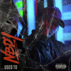 Used To (Single) - Nbdy