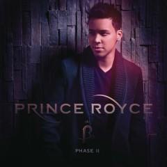 Phase II - Prince Royce