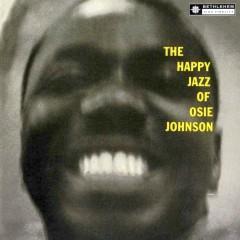 The Happy Jazz of Johnson (2014 Remastered Version) - Osie Johnson