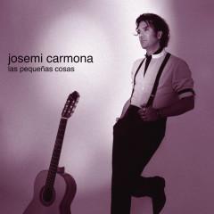 Las Pequenãs Cosas - Josemi Carmona