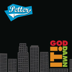 God Damn It - Petter
